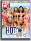 Girls Gone Wild: Hot Tub Hotties