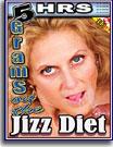 Grams on the Jizz Diet 5 Hrs