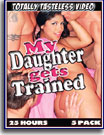 My Daughter Gets Trained 25 Hours 5-Pack