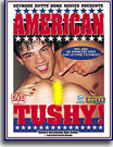 Seymore Butts American Tushy