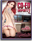Co-Ed Dropouts 2