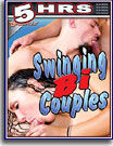 Swinging Bi Couples 5 Hrs