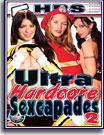 Ultra Hardcore Sexcapades 2 5 Hrs