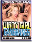 Dirty Girl Gangbangs 25 Hours 5-Pack