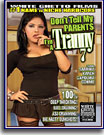 Don't Tell My Parents I'm A Tranny 7