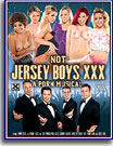 Not Jersey Boys XXX: A Porn Musical