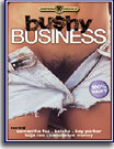 Bushy Business