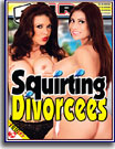 Squirting Divorcees 5 Hrs