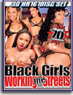 Black Girls Working The Streets 30 Hr 6-Pack