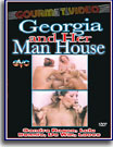 Georgia and Her Man House