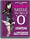 Suzanne Fields Triple Feature: Niccole...The Story of O Plus The Chateau and The Wayward Mistress