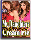 My Daughters Interracial Cream Pie