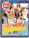 Girls Gone Wild: Wet Hot Summer