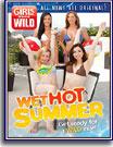 Girls Gone Wild: Wet Hot Summer