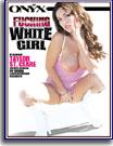 Fucking White Girl