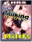 Milking MILTFs 5 Hrs