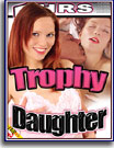 Trophy Daughter 5 Hrs