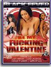 Be My Fucking Valentine
