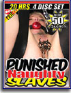 Punished Naughty Slaves 20 Hrs 4-Pack