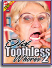 Old Toothless Whores 2
