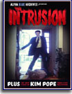 The Intrusion Plus The Lost Films of Kim Pope