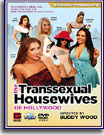 Transsexual Housewives of Hollywood, The