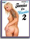 Teenies On Weenies 2