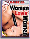 Women Lovin' Women 5 Hrs