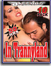 In Trannyland 50 Hrs 10-Pack