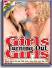 Girls Turning Out Girls