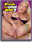 Fuck My Old Ass 7