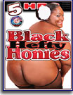 Black Hefty Honies 5 Hrs