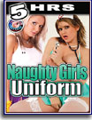 Naughty Girls Uniform 5 Hrs