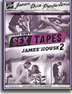James Deen's Sex Tapes: James' House 2