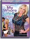 Naughty Alysha's My Whore Life 6