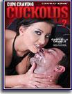 Cum Craving Cuckolds 2
