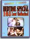Bedtime Special 103 Lust Unlimited