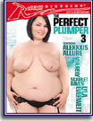 Perfect Plumper 3, The