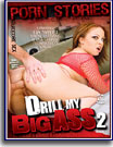 Drill My Big Ass 2