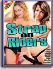 Strap On Riders