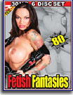 Fetish Fantasies 30 Hr 6-Pack