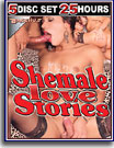 Shemale Love Stories 25 Hours 5-Pack