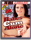 Babes Cum Alone 20 Hrs 4-Pack