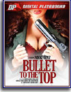 Bullet to the Top