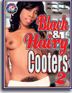 Black and Hairy Cooters 2