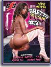 Ghetto Bitches 3