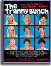 Tranny Bunch, The