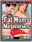 Fat Moms Horny Nephews 25 Hours 5-Pack