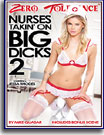 Nurses Takin' On Big Dicks 2