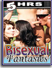 Bisexual Fantasies 5 Hrs